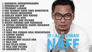#naff #akhirnyakumenemukanmu NAFF FULL ALBUM | THE BEST Of ALBUM NAFF