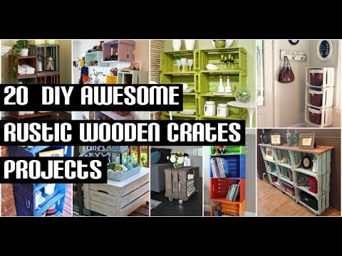 20  DIY Awesome Rustic Wooden Crates Projects