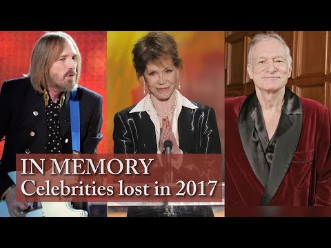 2017 Celebrity deaths: Remembering famous names lost this year
