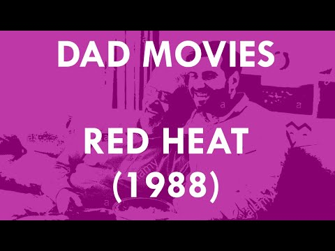 Bodies And Economics In RED HEAT (1988) | DAD MOVIES
