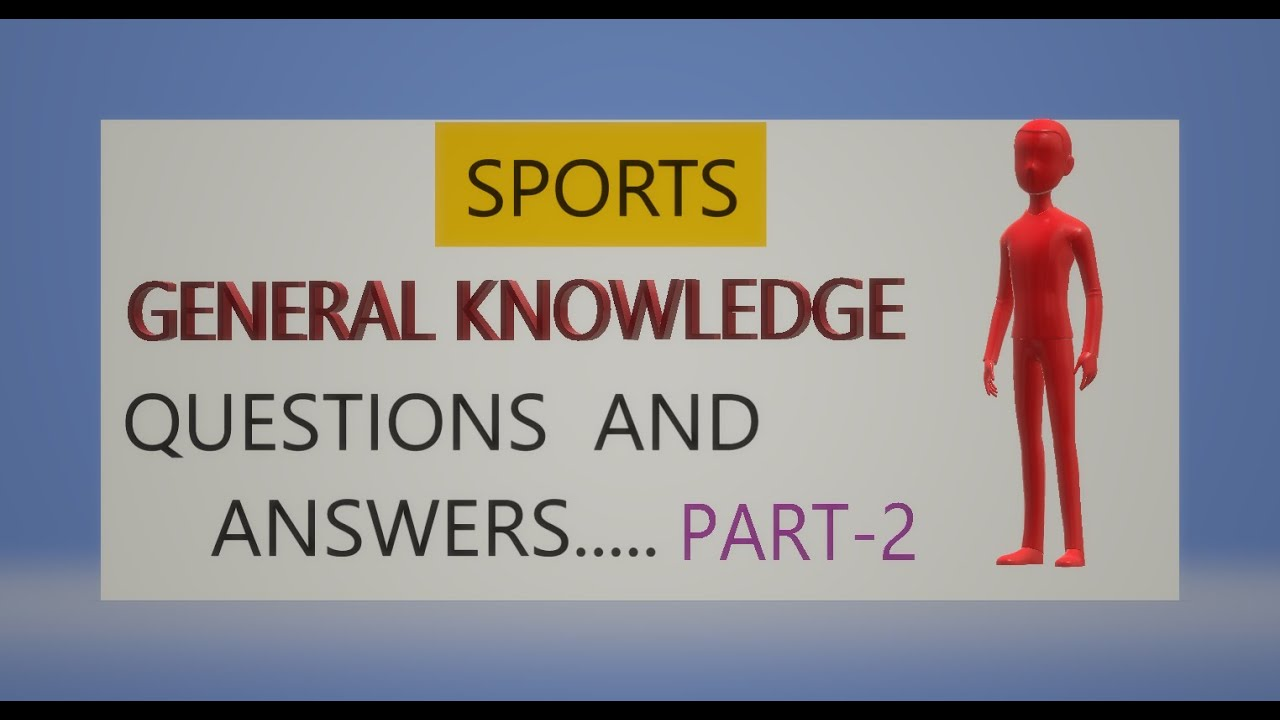 Top 25 Sports General Knowledge Questions And Answers Part 2 Anuj Gk Study Youtube