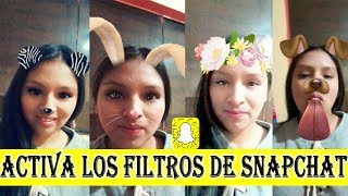 Como activar los filtros y efectos de snapchat 2017