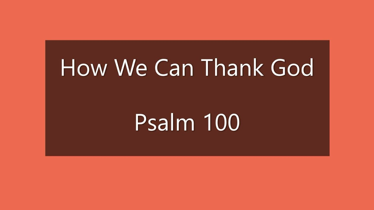 11-22-20 SERMON How We Can Thank God