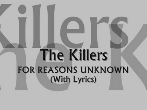The Killers - For Reasons Unknown (With Lyrics)