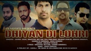 Dhiyan Di Lohri | Jassbir Jassi, Vinaypal Buttar, various artists | New Punjabi songs 2015 - Video
