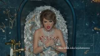 LOOK WHAT YOU MADE ME DO - TAYLOR SWIFT (Eng/Indo Sub)