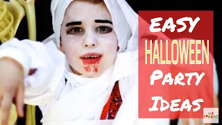 Easy Halloween Party Ideas - Food, Games And Stress-free Party Tips