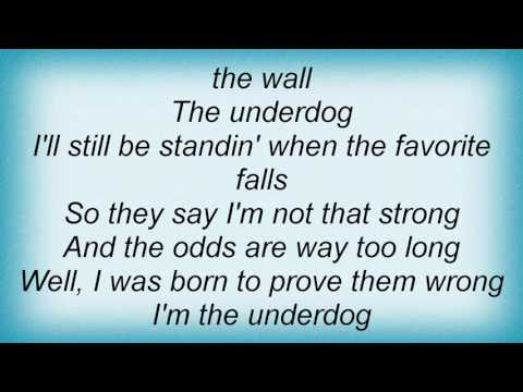 Steve Azar - The Underdog Lyrics