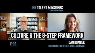 E:20 - HR Talent & Insiders: Dani Kimble & Culture and The 8-Step Framework