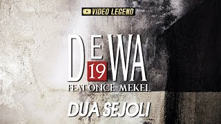 Download Lagu Dewa19 ft Once Mekel - Dua Sejoli (Authenticity ID) mp3