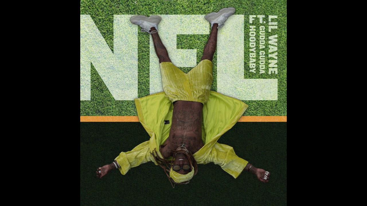 Lil Wayne - NFL feat. Gudda Gudda & Hoodybaby (Audio)