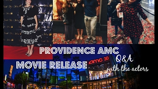 Providence AMC Movie Release | Q with the actors