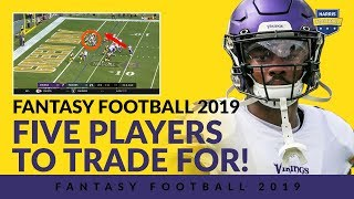 Fantasy Football 2019: Five Players To Trade For!
