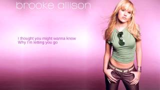 Watch Brooke Allison Thought You Might Wanna Know video