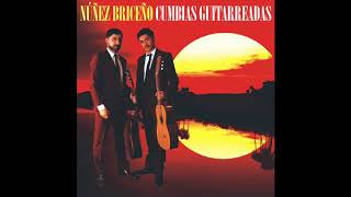 Núñez Briceño - Cumbias Guitarreadas (2018) [Álbum c...