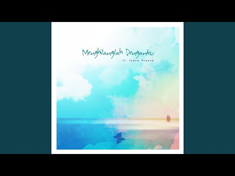 Menghilanglah Denganku (feat. Indra Prasta)
