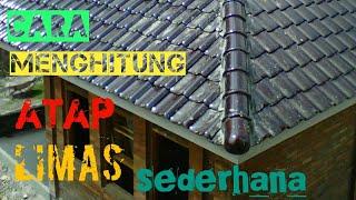 menghitung kebutuhan baja ringan atap jurai cara mengitung limas untuk penawaran by calon