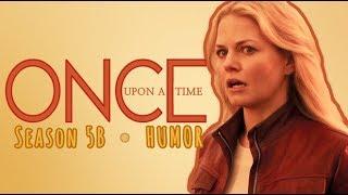 once upon a time || season 5b [humor]