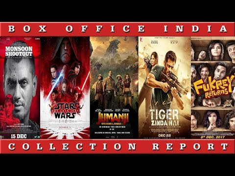Box Office Collection Of Tiger Zinda Hai, Jumanji, Star Wars, Fukrey Returns