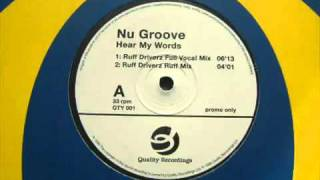 Nu Groove Hear My Words Ruff Driverz Full Vocal Mix