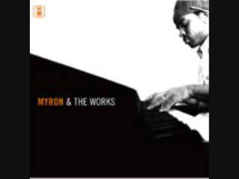 myron & the works - that's how i know
