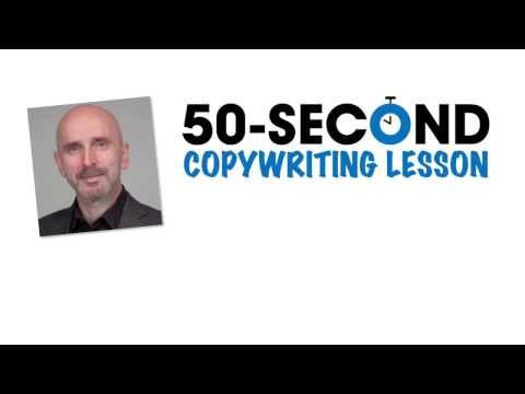 50 Second Copywriting Lesson: A simple technique for making your ...