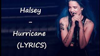 Halsey - Hurricane (LYRICS)