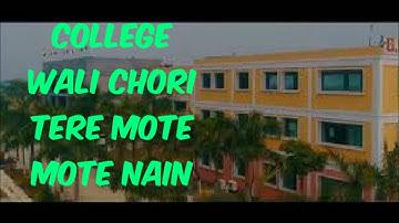 Tik tok trending song college wali chori tere mote mote nain