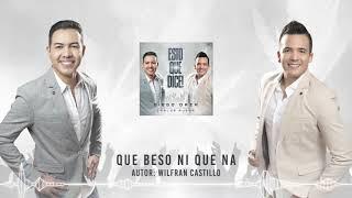 QUE BESO NI QUE NA - DIEGO DAZA & CARLOS RUEDA