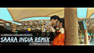 Saara India | Remix |Aastha Gill | Priyank Sharma | DJ Himanshu Remix