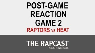 Game 2 Post-Game Podcast: Jonas Valanciunas saves the day