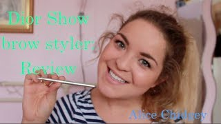 Dior Brow Styler Review | Alice Chidgey
