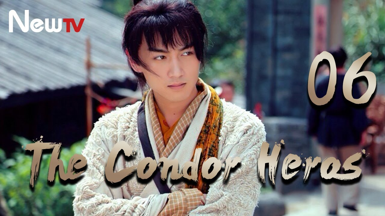 Download 【Eng&Indo Sub】The Condor Heroes 06丨The Romance of the Condor Heroes (Version 2014)