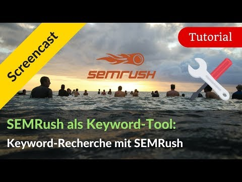 Keyword-Recherche mit dem SEMrush Keyword-Tool : Tutorial + Vergleich