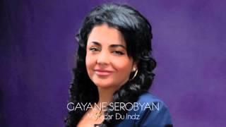 """Gayane Serobyan - """"Moracar Du Indz"""""""