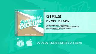 Excel Black - Girls (Beach Wata Riddim) [Official Audio]