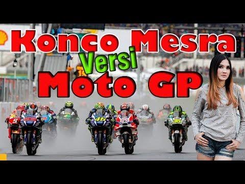 🎶 Parody KONCO MESRA Versi MOTO GP 2018 - Nella Kharisma