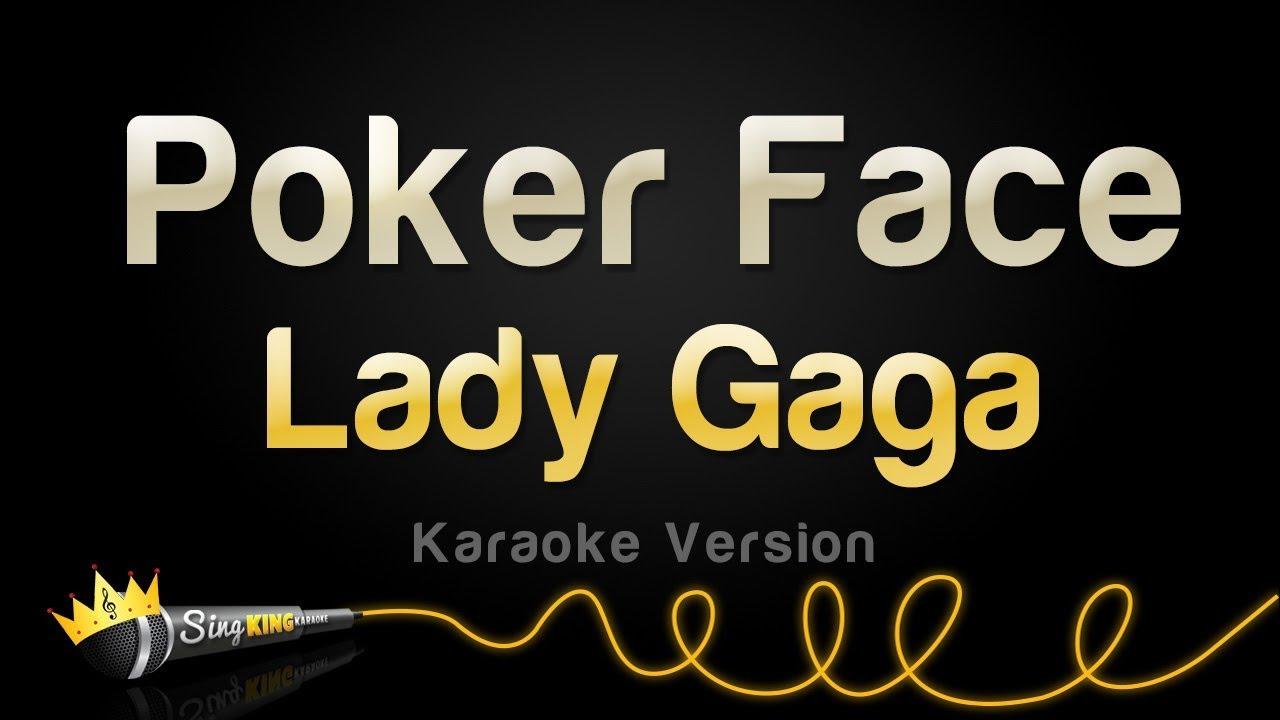 youtube lady gaga poker face video lyrics