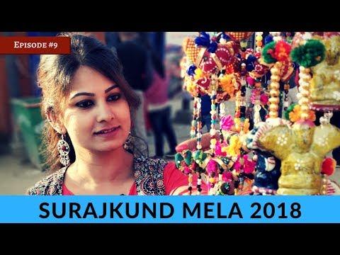 Highlights of Surajkund Mela 2018 | Shopping, Food, Dance | DesiGirl Traveller