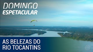 Domingo Espetacular mostra as belezas do Rio Tocantins