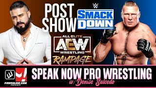 WWE SMACKDOWN IN MSG & AEW RAMPAGE SHOW REVIEWS | Speak Now Pro Wrestling