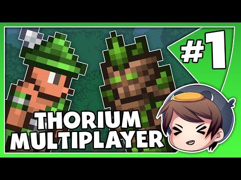 Thorium Modded Multiplayer // Terraria 1.3.5 // Episode 1