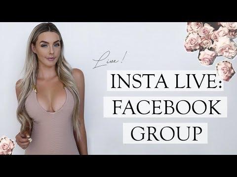 INSTA LIVE: FACEBOOK GROUP