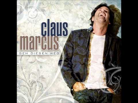 Geh Diesen Weg - Claus Marcus (New Single 2012)
