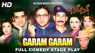 GARAM GARAM (FULL DRAMA) - BEST PAKISTANI COMEDY STAGE DRAMA