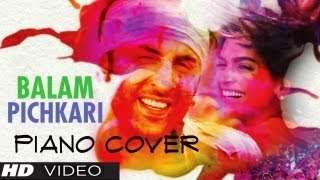 Balam Pichkari Piano Cover (Instrumental) - Magical Fingers - Gurbani Bhatia
