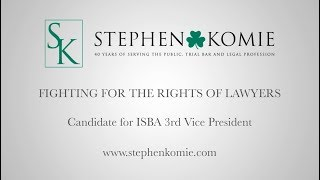 Komie and Associates Video - Why You Should Vote in the ISBA 2018 Election
