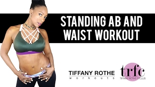 Standing ABS and  Waist Tutorial  with Tiffany Rothe (part 1)