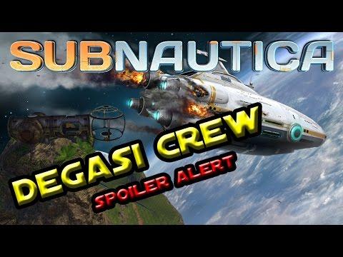 DEGASI CREW | Subnautica