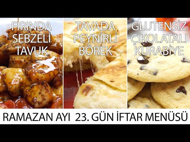 Ramazan Ayı 23. Gün İftar Menüsü